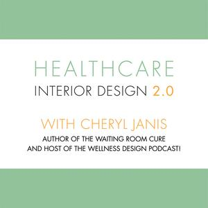 Best Design Podcasts (2019): Healthcare Interior Design 2.0