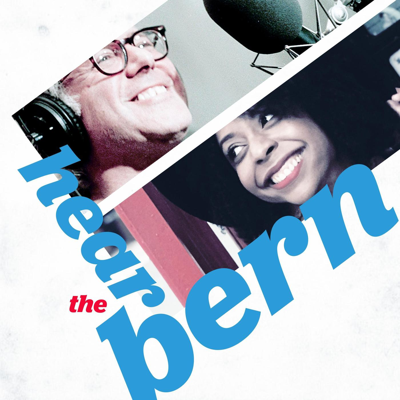 Best Podcasts Of 2020.Hear The Bern Podcast Bernie 2020 Listen Notes