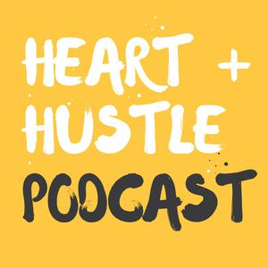 Best San Francisco Bay Area Podcasts (2019): Heart + Hustle Podcast