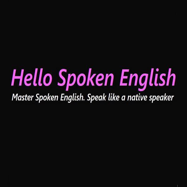 Hello Spoken English (podcast) - Hello Spoken English