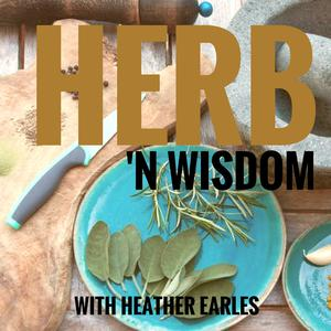 Herb' N Wisdom and Natural Living podcast