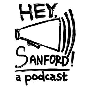 Best Entertainment News Podcasts (2019): HEY, Sanford! - A podcast