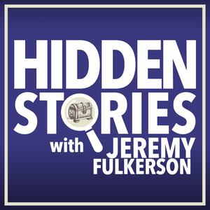 Hidden Stories with Jeremy Fulkerson