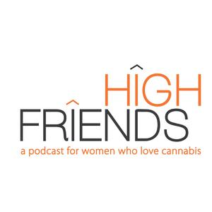High Friends Podcast