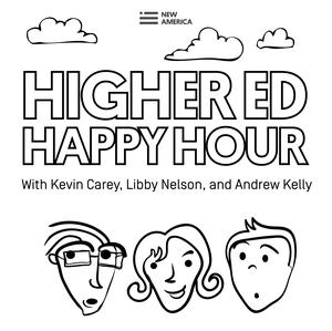 Best Education Podcasts (2019): Higher Ed Happy Hour