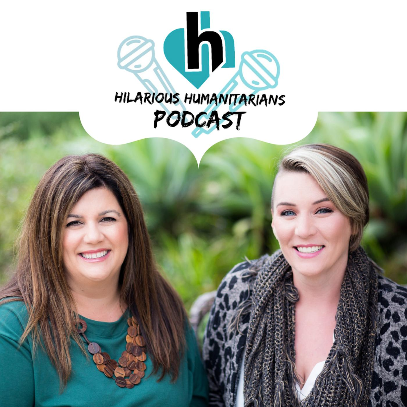 Hilarious Humanitarians Podcast - Deanna Silverman, LCSW & Erin
