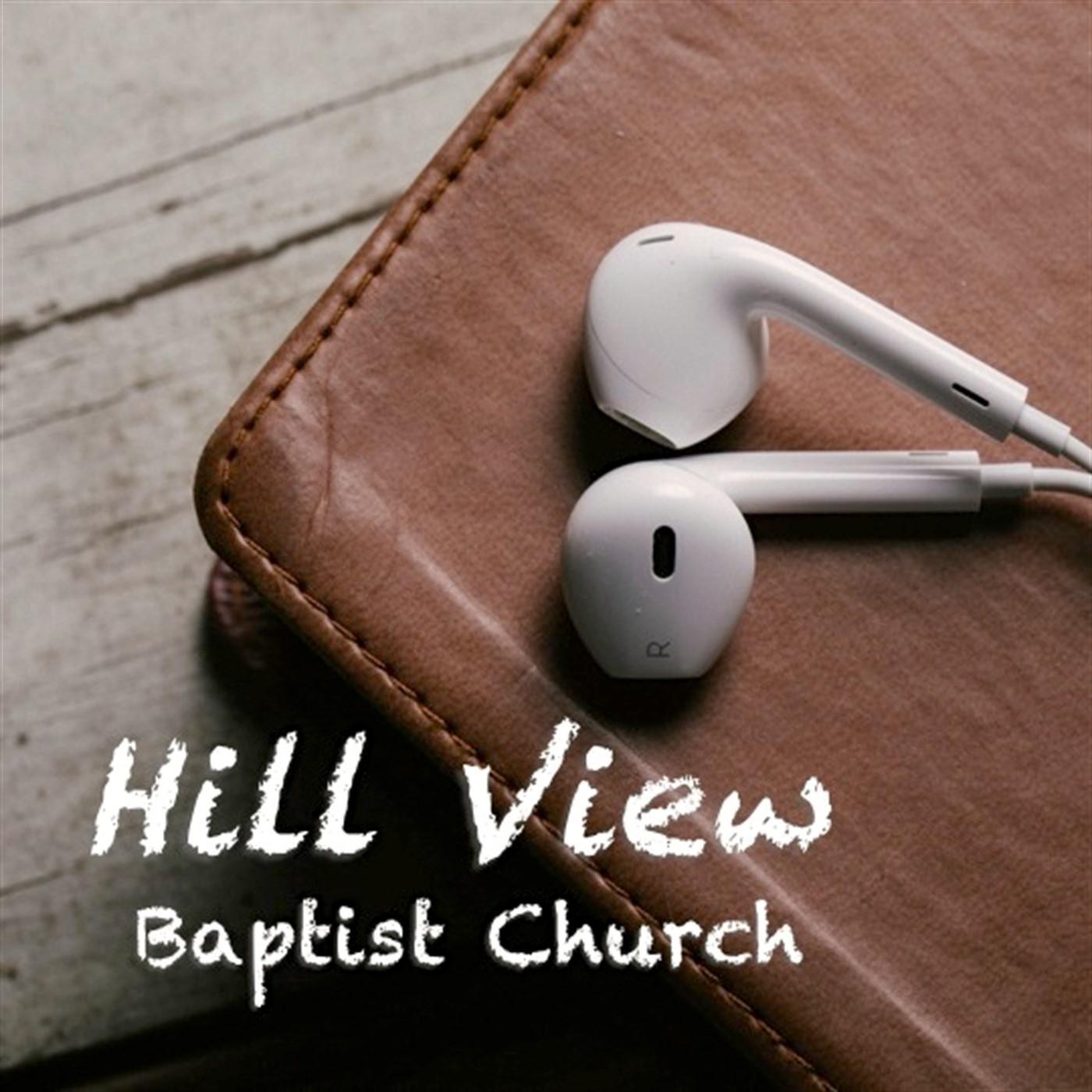 Hill View Baptist Church (podcast) - David Bartlett | Listen Notes
