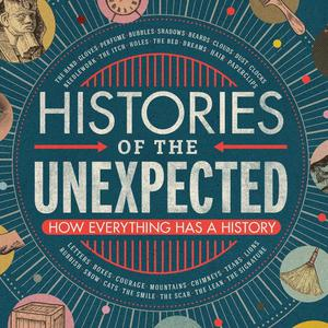 Histories of the Unexpected