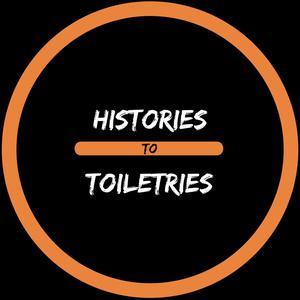 Histories to Toiletries