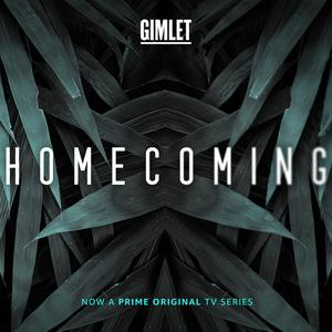 Best Audio Drama Podcasts (2019): Homecoming