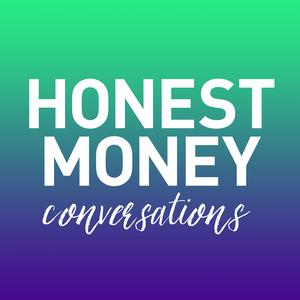 Honest Money Conversations
