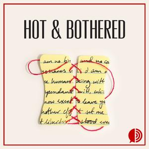 Best Literature Podcasts (2019): Hot and Bothered