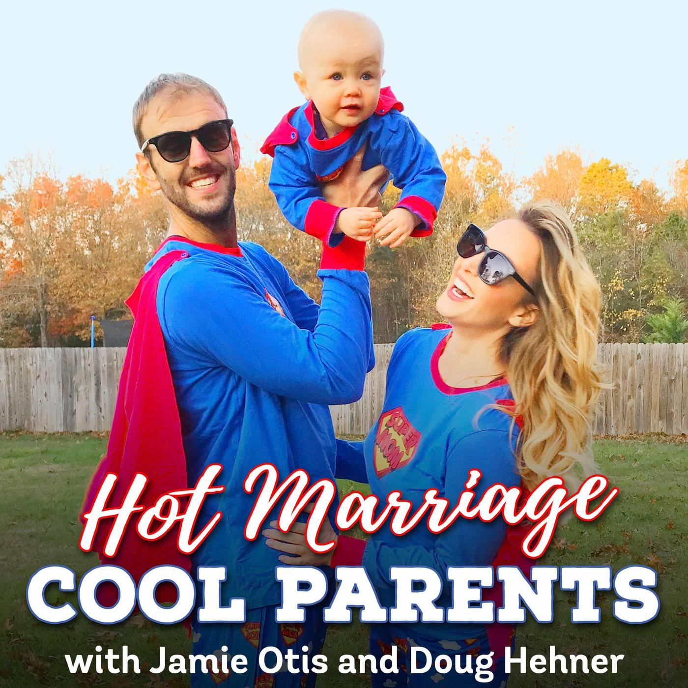 Hot Marriage. Cool Parents. (podcast) - Jamie Otis and Doug ...