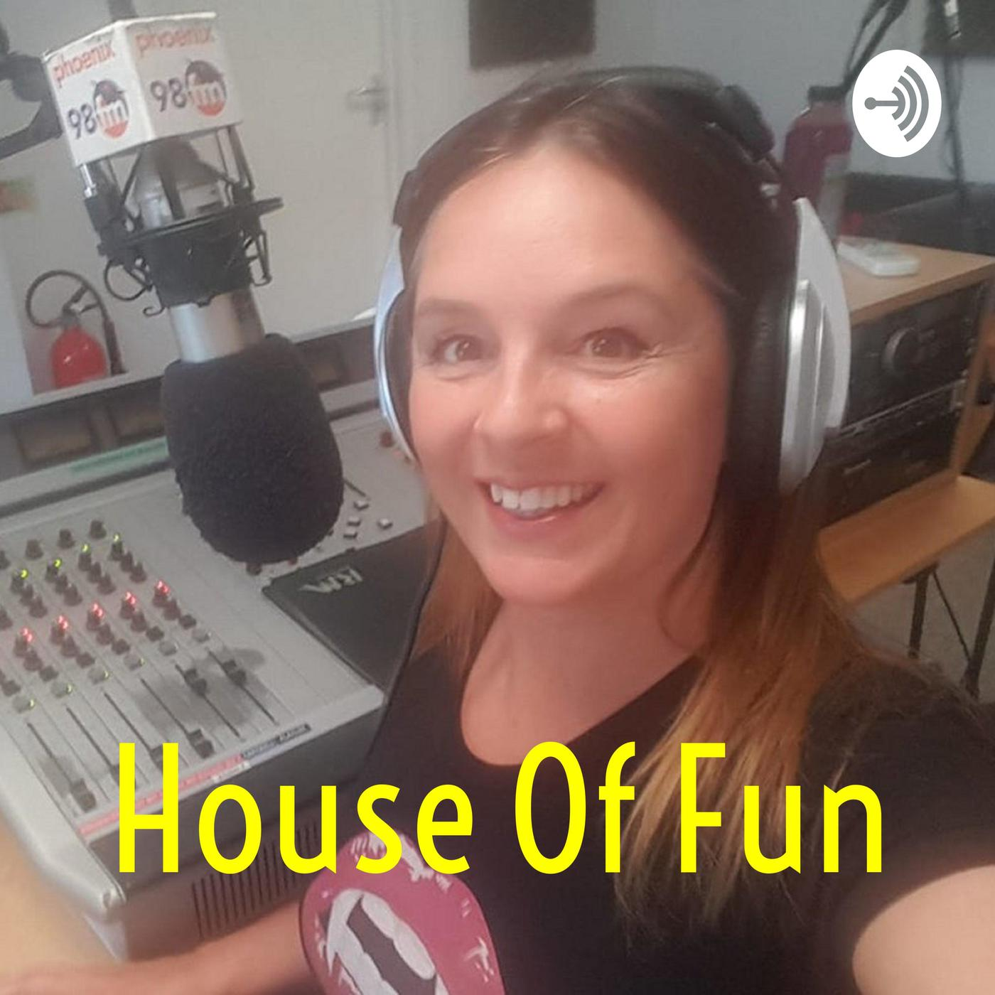 House Of Fun on Phoenix FM (podcast) - Karin Ridgers