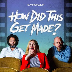 Earwolf and Paul Scheer, June Diane Raphael, Jason Mantzoukas