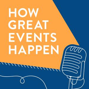 Best Marketing Podcasts (2019): How Great Events Happen