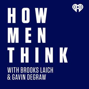 Meilleurs podcasts Société et culture (2019): How Men Think with Brooks Laich & Gavin DeGraw