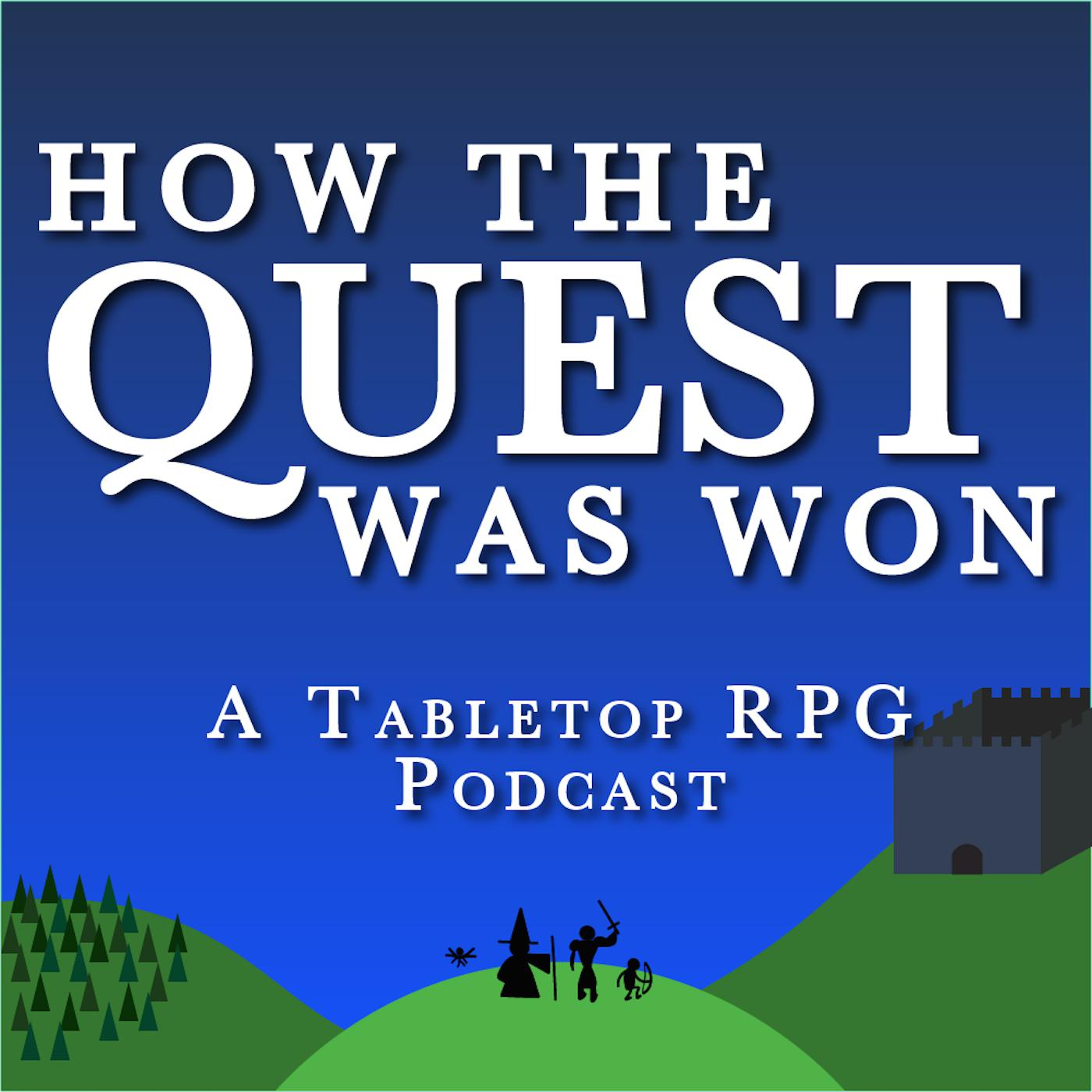 How the Quest Was Won (podcast) - Rogue Hexagon Studios | Listen Notes