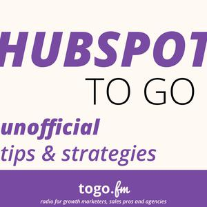 HubSpot To Go - Unofficial Tips on Inbound Marketing + Sales from a Certified Partner