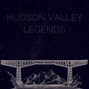 Hudson Valley Legends