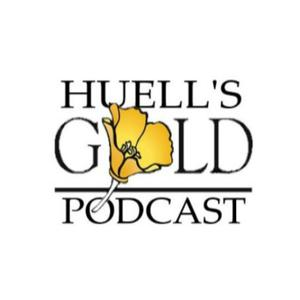 Huell's Gold Podcast