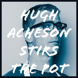 Hugh Acheson Stirs The Pot