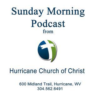 Hurricane Church of Christ Sermons