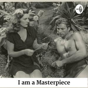 I am a Masterpiece