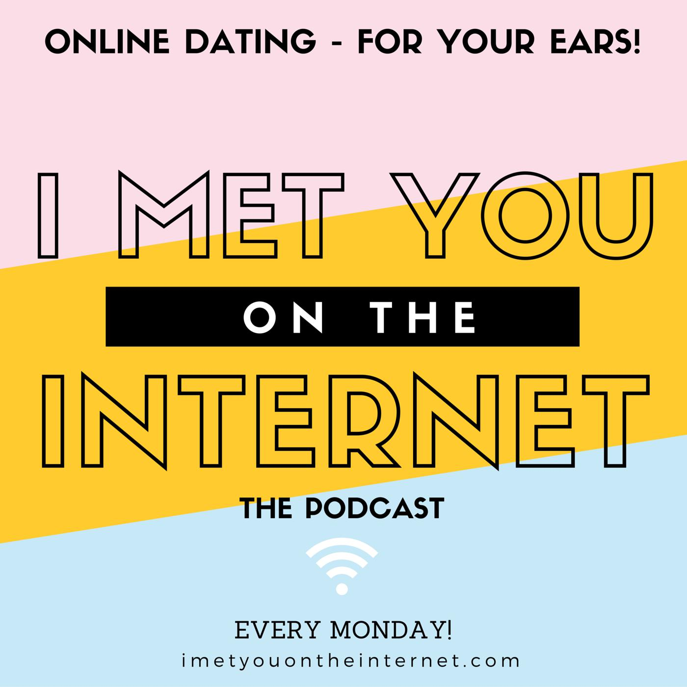 Internet dating podcast