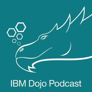 IBM Dojo Podcast