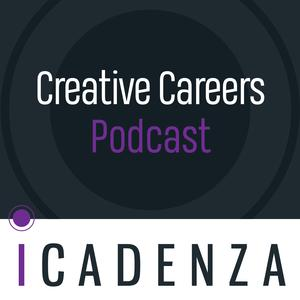 iCadenza's Creative Careers Podcast
