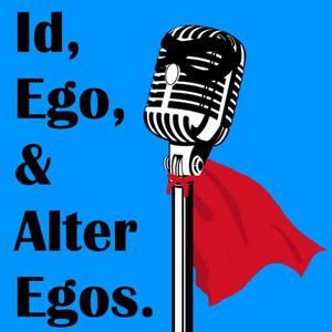 Id, Ego, and Alter Egos