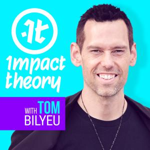 Impact Theory with Tom Bilyeu