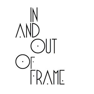 In And Out Of Frame