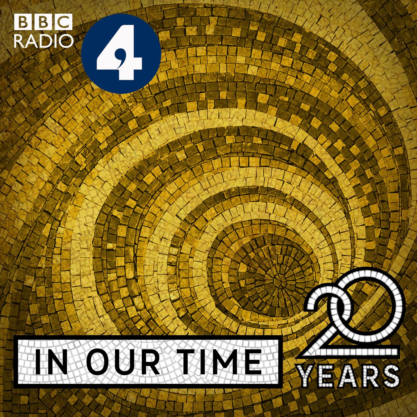6c6112eb In Our Time (podcast) - BBC Radio 4 | Listen Notes