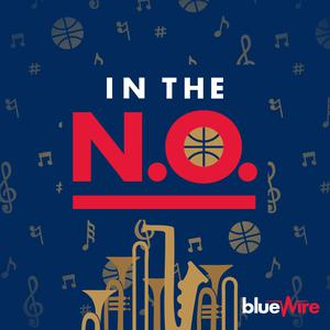 Best Basketball Podcasts (2019): In The N.O. - A New Orleans Pelicans Pod