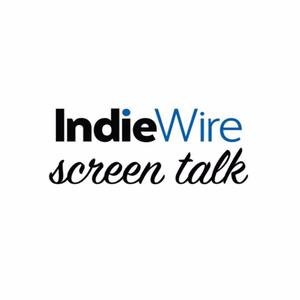 Indiewire: Screen Talk