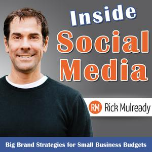 Inside Social Media: Small Business Social Media Strategies for Today's Entrepreneur