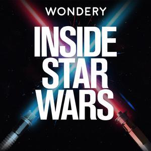 Best TV & Film Podcasts (2019): Inside Star Wars