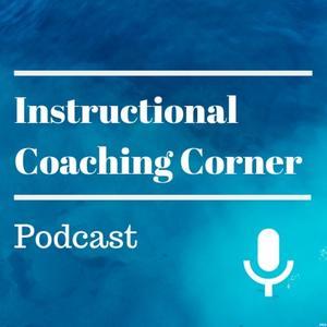Best K-12 Podcasts (2019): Instructional Coaching Corner