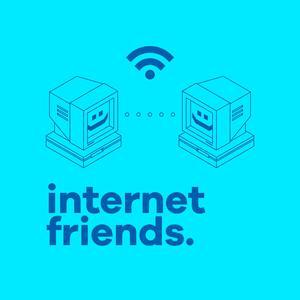 Best Tech News Podcasts (2019): Internet Friends