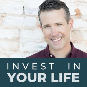 Invest In Your Life: Personal Growth & Personal Finance
