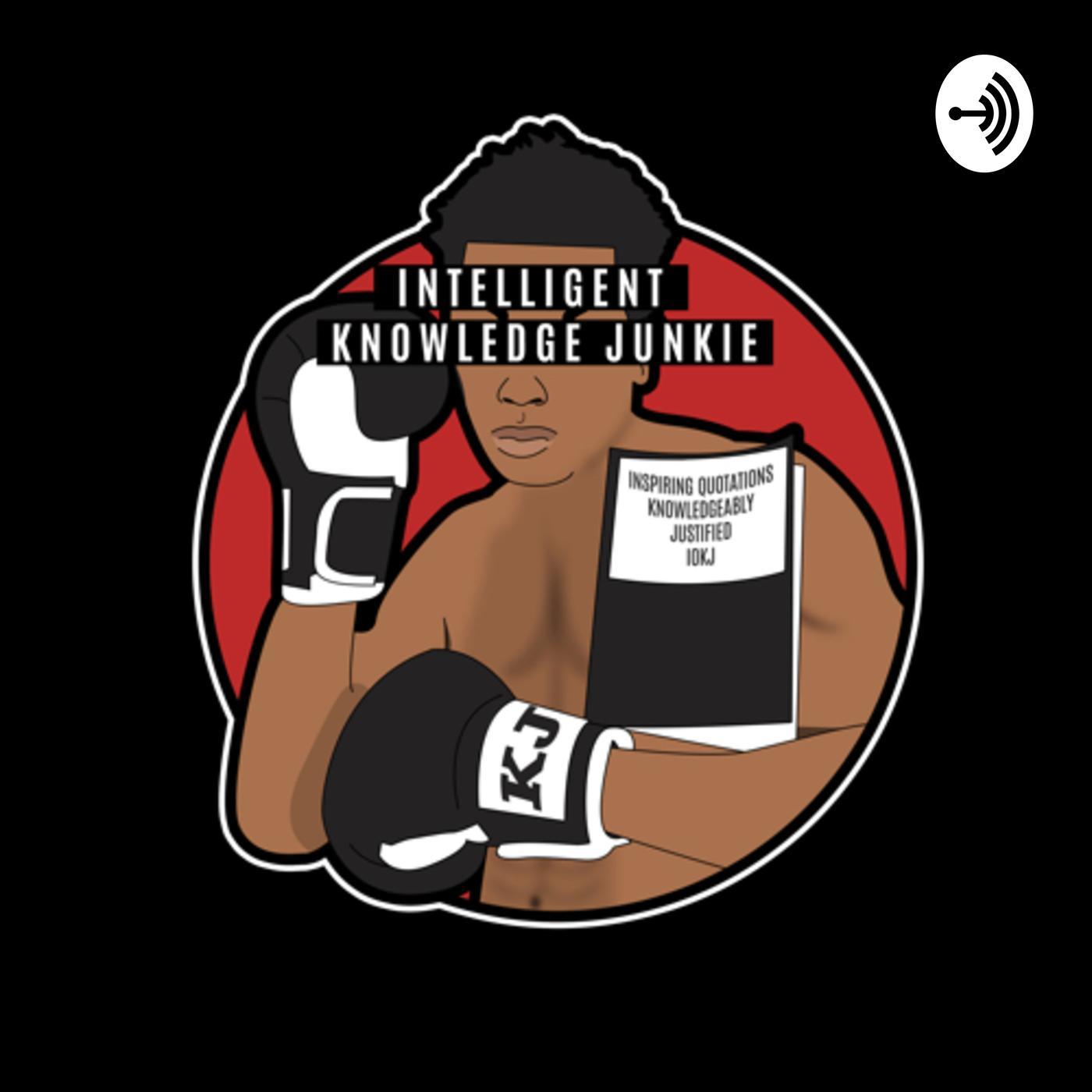 IQ Knowledge Junkie (podcast) - IQ Knowledge Junkie | Listen