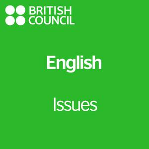 Issues - LearnEnglish