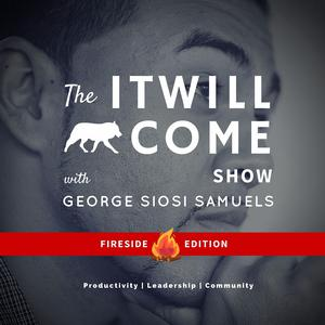 It Will Come Show: Fireside