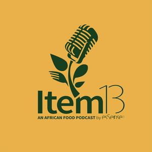 Best Food Podcasts (2019): Item 13: An African Food Podcast