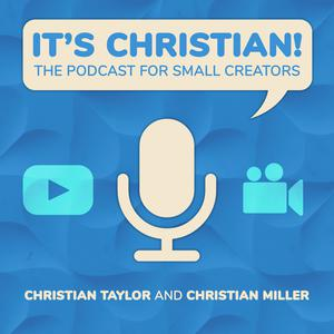 Top 10 podcasts: It's Christian! | The Podcast for Small Creators