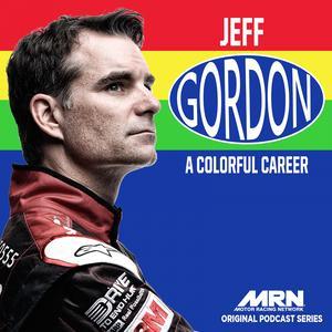Best Automotive Podcasts (2019): Jeff Gordon - A Colorful Career
