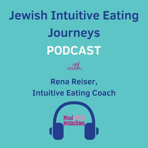 Best Judaism Podcasts (2019): Jewish Intuitive Eating Journeys