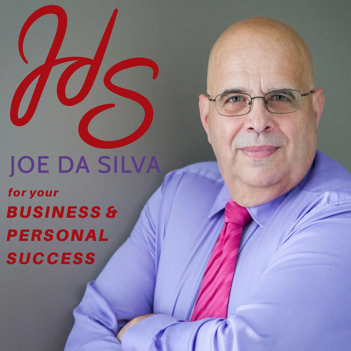 Joe da Silva | Podcast for your Business and Personal